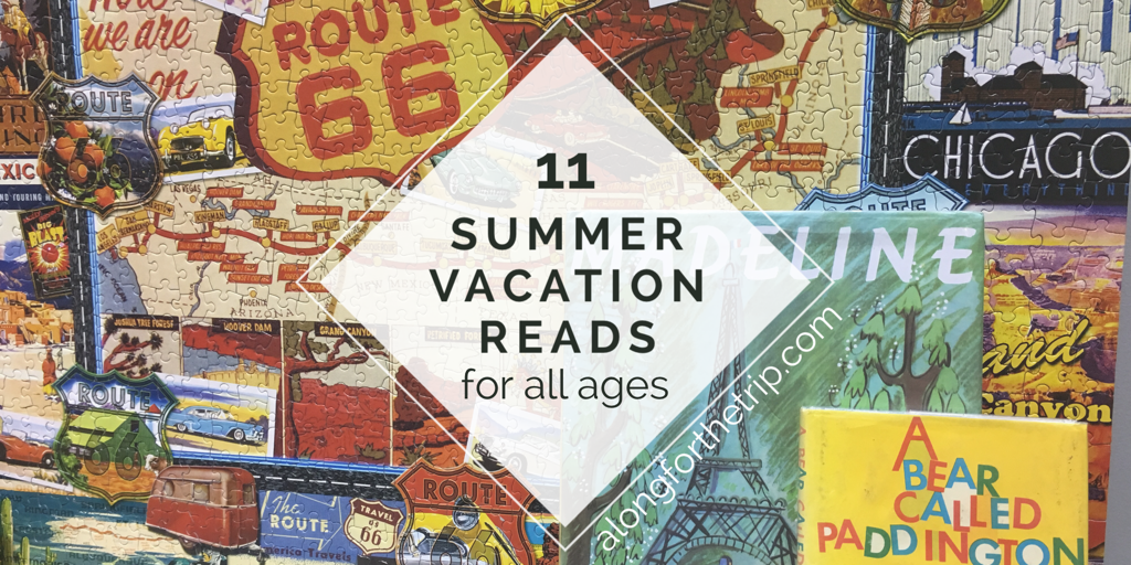11 Summer Vacation Reads for All Ages