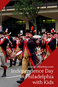 Visiting Philadelphia with kids on Independence Day
