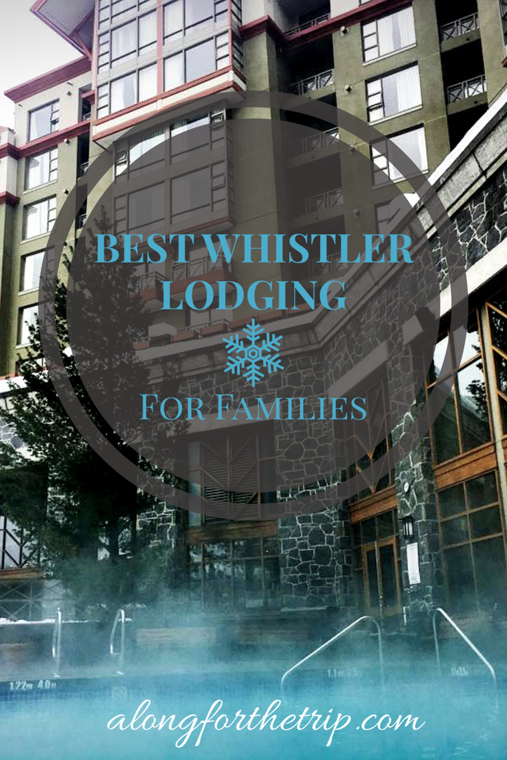 Whistler is a big place and there are lots of options when it comes to lodging for families. We absolutely recommend a family ski vacation to Whistler, but before you visit, check out our guide to the best Whistler lodging for families. It will help you narrow down the best options for your family so you can have a great ski trip. | #familytravel #Whistler #hotels