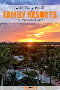 The best Gulf Coast family resorts in Florida