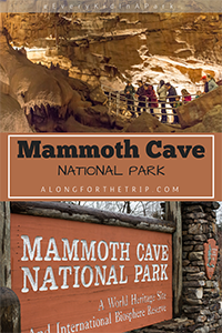 Visiting Mammoth Cave National Park