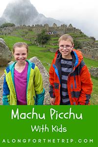 Peru and Machu Picchu with kids