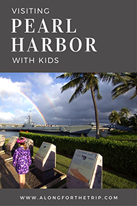 Visiting Pearl Harbor and the USS Arizona Memorial with kids