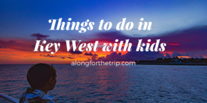 vacation to Key West Florida