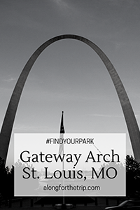 Visiting Gateway Arch National Park in St. Louis