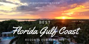 Best Gulf Coast Family Resorts in Florida