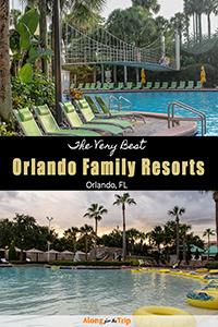 The best Orlando family resorts