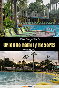 The best Orlando family resorts