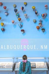 Visiting Albuquerque with kids