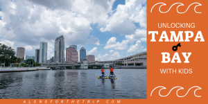 Tampa Bay with kids