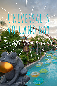 Ultimate guide to Universal's Volcano Bay