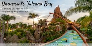 Universal's Volcano Bay Orlando