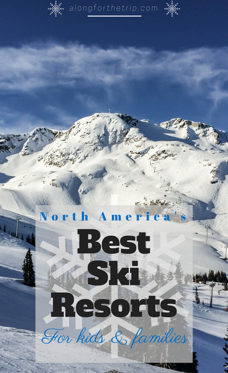 Finding a kid-friendly ski resort can be a lot of work, so with some help from other ski families, we've put together a list of North America's best ski resorts for kids. From terrain, lodging, food, and activities, we cover it all! Happy skiing! #skitrip #familytravel #skiresorts