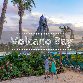 Family travel Volcano Bay with kids