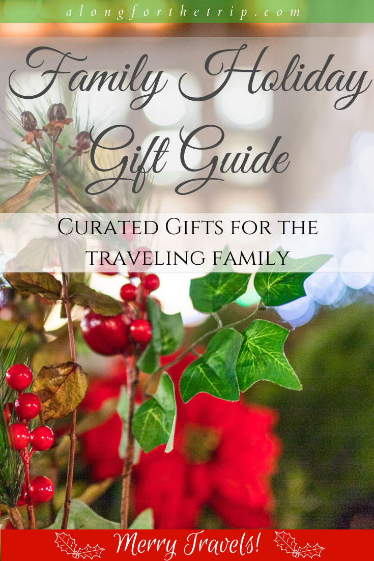 Family travelers are a unique bunch, and our family holiday gift guide has gifts for everyone on your list this year. Big or small, it has something that every traveler on your list will enjoy. Happy Holidays and Merry Travels for Along for the Trip! | #giftguide #familytravel #travelgifts