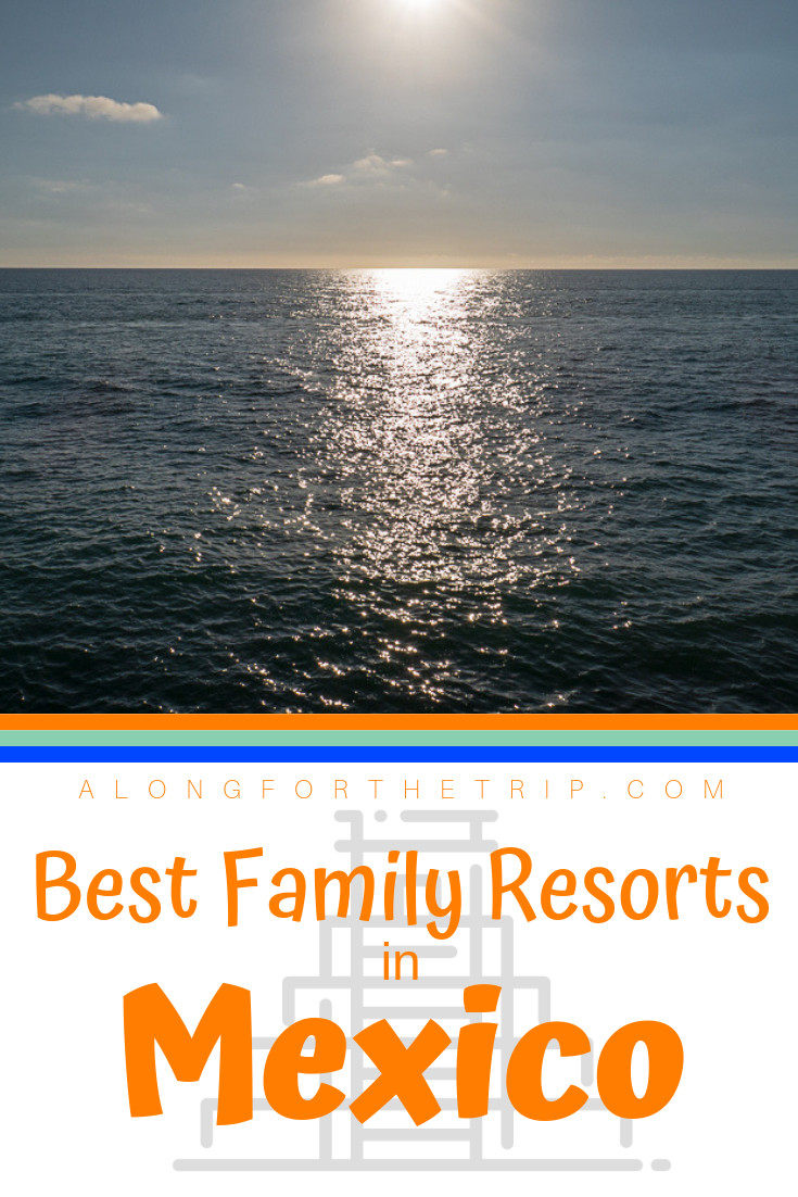 Mexico is full of great resorts for families, but which ones are worth your time and money? We asked top family travel bloggers where they take their families and here are the results - the best family resorts in Mexico. We hope you'll use our guide to find the perfect resort in Mexico for your next family vacation. | #Mexico #familytravel #resort #allinclusive