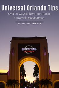 Best Universal Orlando Tips