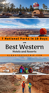 Visiting 7 National Parks with Best Western Hotels