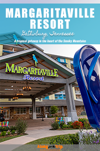 Margaritaville Resort Gatlinburg TN